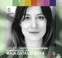 Zdążyć przed Panem Bogiem, Wyjątkowo długa linia czyta Maja Ostaszewska (Audiobook) (CD-MP3)