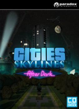 Cities Skylines: After Dark - Klucz aktywacyjny Steam