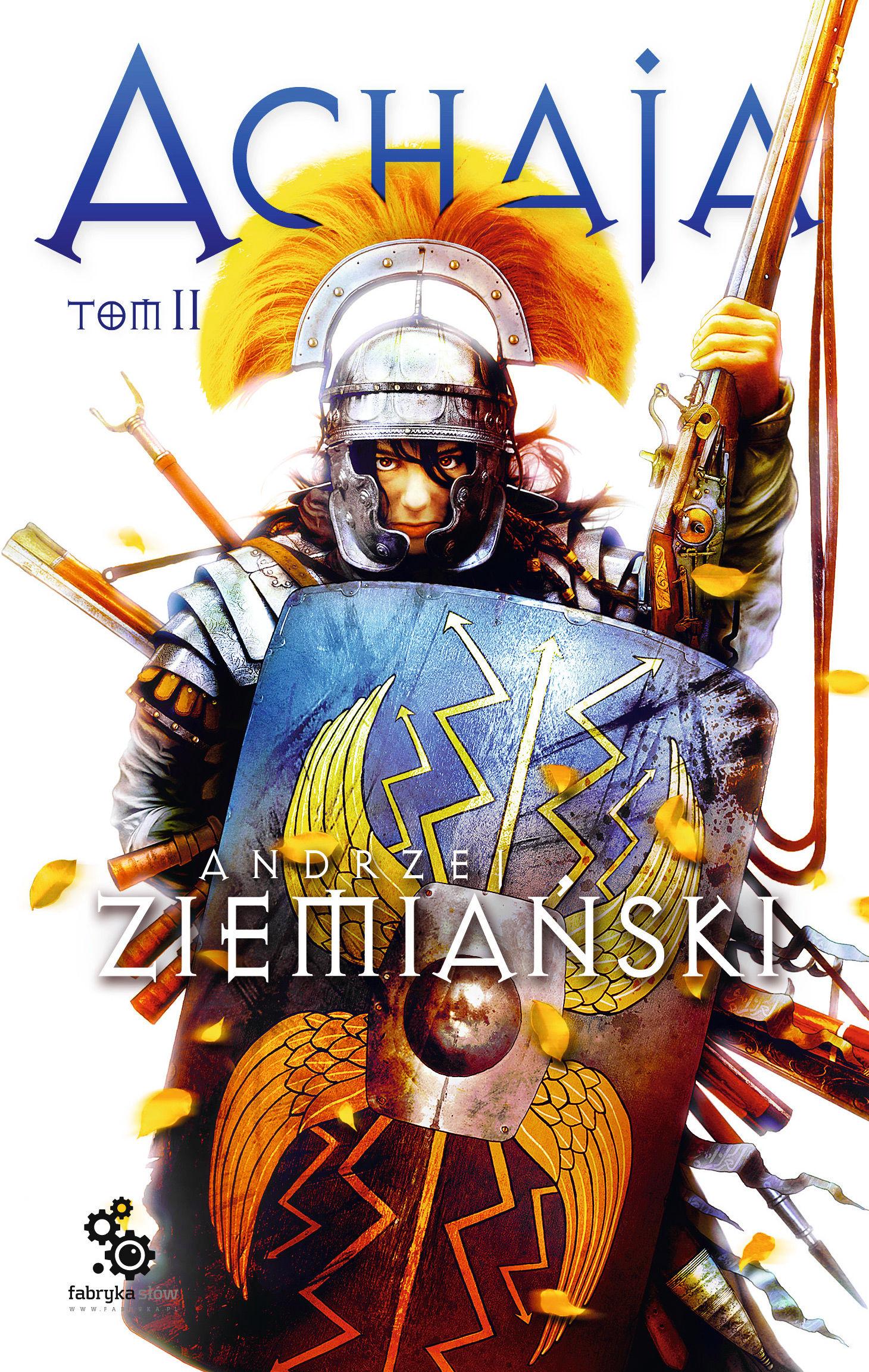 Achaja  Tom 2 - Andrzej Ziemiański - ebook