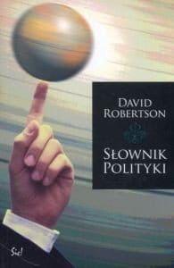 Słownik polityki - David Robertson