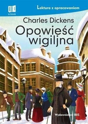 Opowieść wigilijna. Lektura z opracowaniem wyd. 2 - Charles Dickens