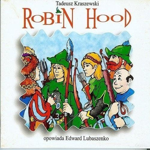 Robin Hood audiobook - Tadeusz Kraszewski