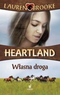 Heartland 3 Własna droga ZAKŁADKA DO KSIĄŻEK GRATIS DO KAŻDEGO ZAMÓWIENIA
