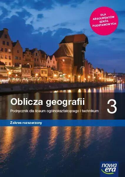 Geografia LO 3 Oblicza geografii Podr. ZR 2021 NE - Marcin Świtoniak, Teresa Wieczorek, Roman Malarz,