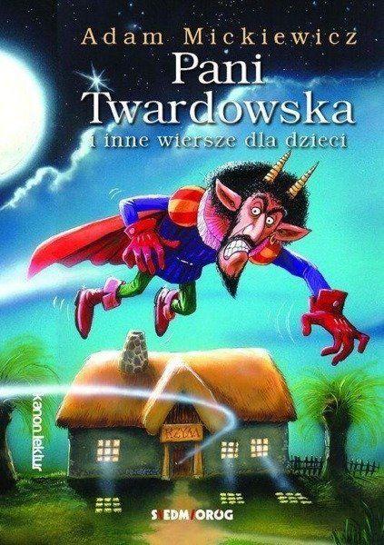 Pani Twardowska i inne wiersze dla dzieci - Adam Mickiewicz
