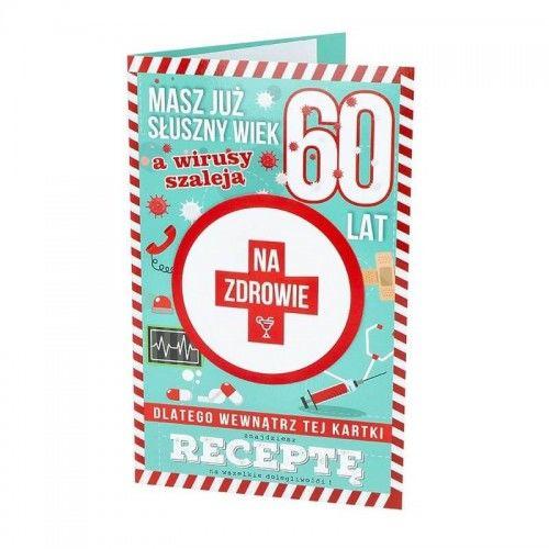 Karnet urodzinowy na 60-tkę Masz już słuszny wiek, a wirusy szaleją...