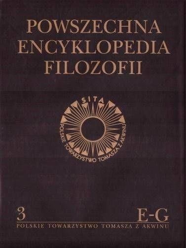Powszechna Encyklopedia Filozofii t.3 E-G - praca zbiorowa