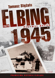 Elbing 1945. Pierwyj gorod. Tom 2 - Ebook.