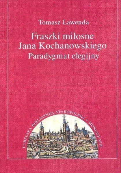 Fraszki miłosne Jana Kochanowskiego. - Tomasz Lawenda