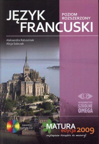 Język francuski Poziom rozszerzony Matura 2009