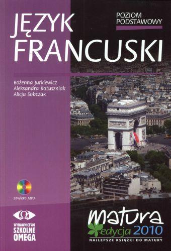 Język francuski, poziom podstawowy, Matura 2010, Omega +CD