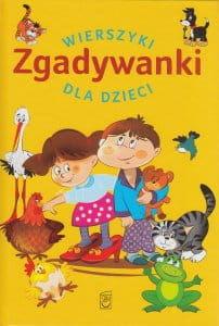 Zgadywanki Wierszyki dla dzieci - Anna Edyk-Psut