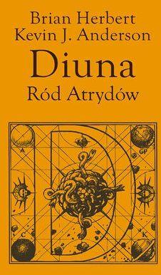 Preludium do Diuny (#1). Diuna. Ród Atrydów - Ebook.