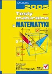 Testy maturalne z matematyki - dostawa GRATIS!.