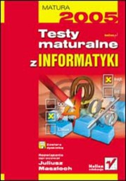 Testy maturalne z informatyki - dostawa GRATIS!.