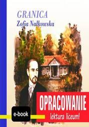Granica (Zofia Nałkowska) - opracowanie - Ebook.