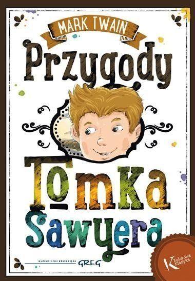 Przygody Tomka Sawyera kolor BR GREG - Mark Twain
