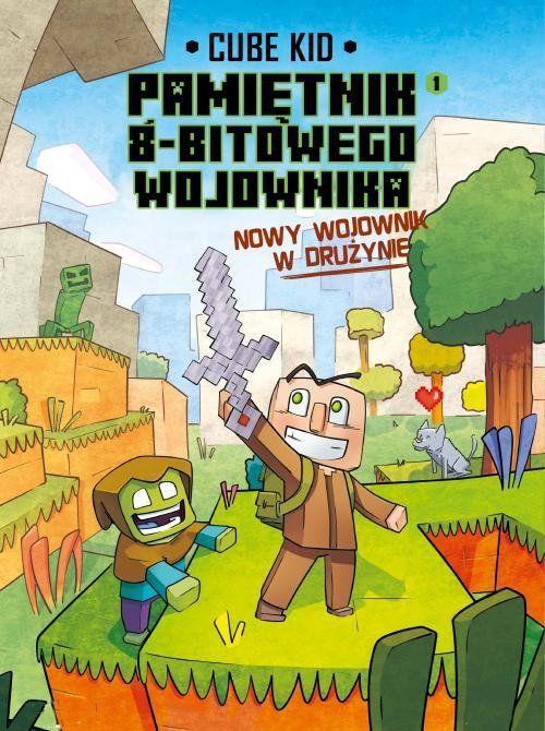 Minecraft Pamiętnik nooba wojownika. Nowy wojownik w drużynie. Tom 1 ZAKŁADKA DO KSIĄŻEK GRATIS DO KAŻDEGO ZAMÓWIENIA