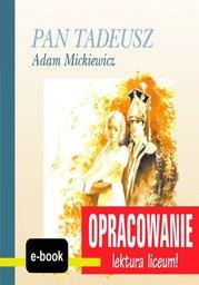 Pan Tadeusz (Adam Mickiewicz) - opracowanie - Ebook.