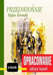 Przedwiośnie (Stefan Żeromski) - opracowanie - Ebook.