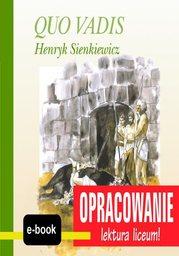 Quo Vadis (Henryk Sienkiewicz) - opracowanie - Ebook.