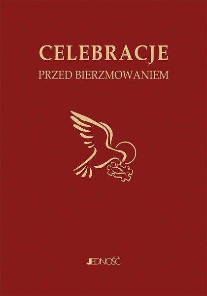 Celebracje przed bierzmowaniem - ks. dr Krzysztof Mielnicki, Bogusław Nosek, Eweli