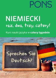 Niemiecki Raz dwa trzy cztery Kurs nauki w 4 tygodnie ZAKŁADKA DO KSIĄŻEK GRATIS DO KAŻDEGO ZAMÓWIENIA