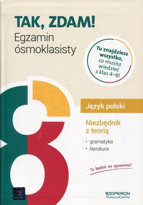 Język polski Niezbędnik z teorią Egzamin ósmoklasisty 2021 ZAKŁADKA DO KSIĄŻEK GRATIS DO KAŻDEGO ZAMÓWIENIA