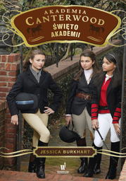 Akademia Canterwood (tom 8). Święto Akademii - Ebook.
