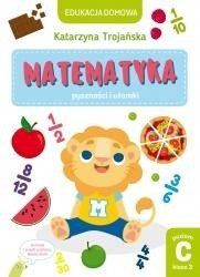 Edukacja domowa. Matematyka. Pyszności i ułamki. Poziom C. Klasa 3 - Natalia Berlik, Katarzyna Trojańska