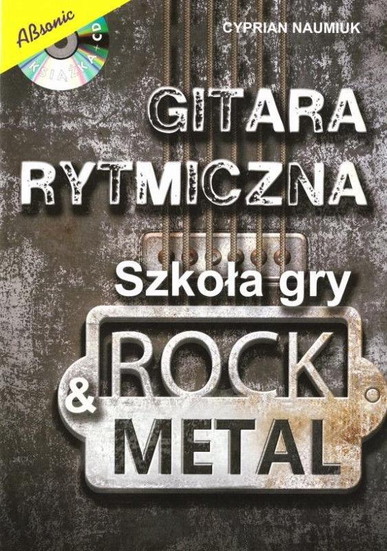 Gitara rytmiczna. Szkoła gry rock & metal w.2 ZAKŁADKA DO KSIĄŻEK GRATIS DO KAŻDEGO ZAMÓWIENIA