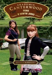 Akademia Canterwood (Tom 9). Ferie w Nowym Jorku - Ebook.