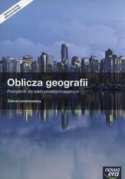 Geografia oblicza geografii podręcznik 1 klasa z atlasem geograficznym szkoła ponadgimnazjalna zakres podstawowy 37003 433/2012/2014 ZAKŁADKA DO...