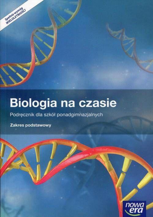 Biologia na czasie szk.śr-podr zakres podstawowy
