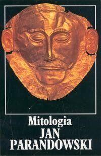 Mitologia. Parandowski, Jan. Opr. miękka - Jan Parandowski