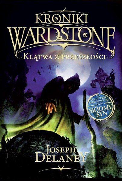 Kroniki Wardstone T.2 Klątwa Z Przeszłości - Joseph Delaney