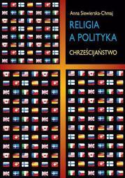 Religia a polityka. Chrześcijaństwo - Ebook.