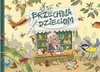 Brzechwa dzieciom - Jan Brzechwa