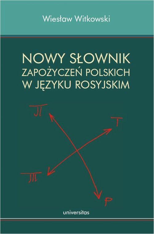 Nowy słownik zapożyczeń polskich w języku rosyjskim - Wiesław Witkowski - ebook