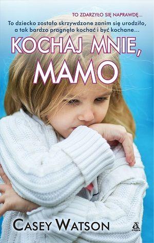 Kochaj mnie, mamo