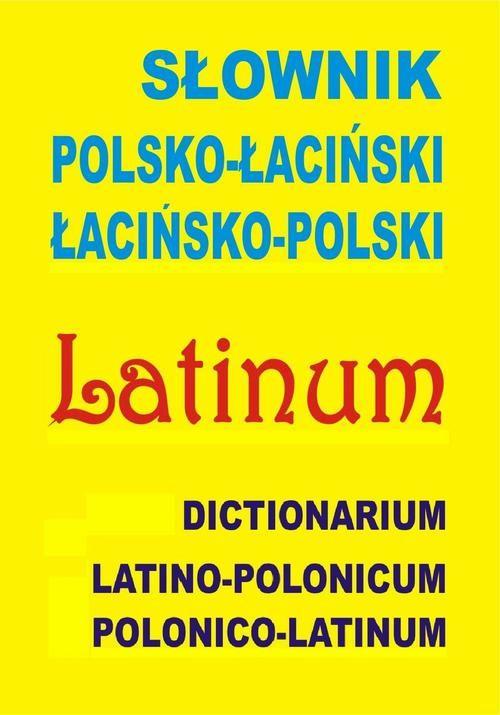 Słownik polsko-łaciński  łacińsko-polski - praca zbiorowa - ebook