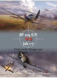 Bf 109 e/f vs jak 1-7 front wsch. 1941-1942 - Chazanow Dmitrij, Miedwied Aleksander