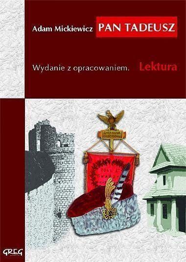 Pan Tadeusz - Adam Mickiewicz
