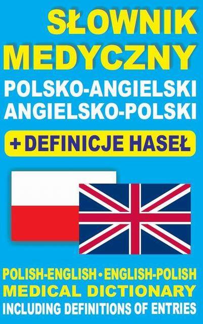Słownik medyczny polsko-angielski angielsko-polski + definicje haseł - Dawid Gut - ebook