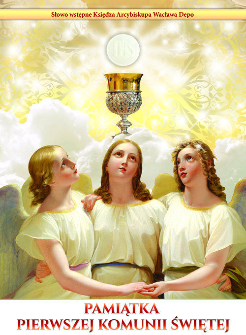 Pamiątka Pierwszej Komunii Świętej ZAKŁADKA DO KSIĄŻEK GRATIS DO KAŻDEGO ZAMÓWIENIA