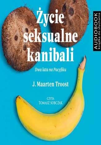 Życie seksualne kanibali - Audiobook.