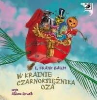 W krainie Czarnoksiężnika Oza L. Frank Baum Audiobook