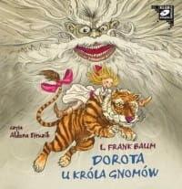Dorota u króla gnomów L. Frank Baum Audiobook