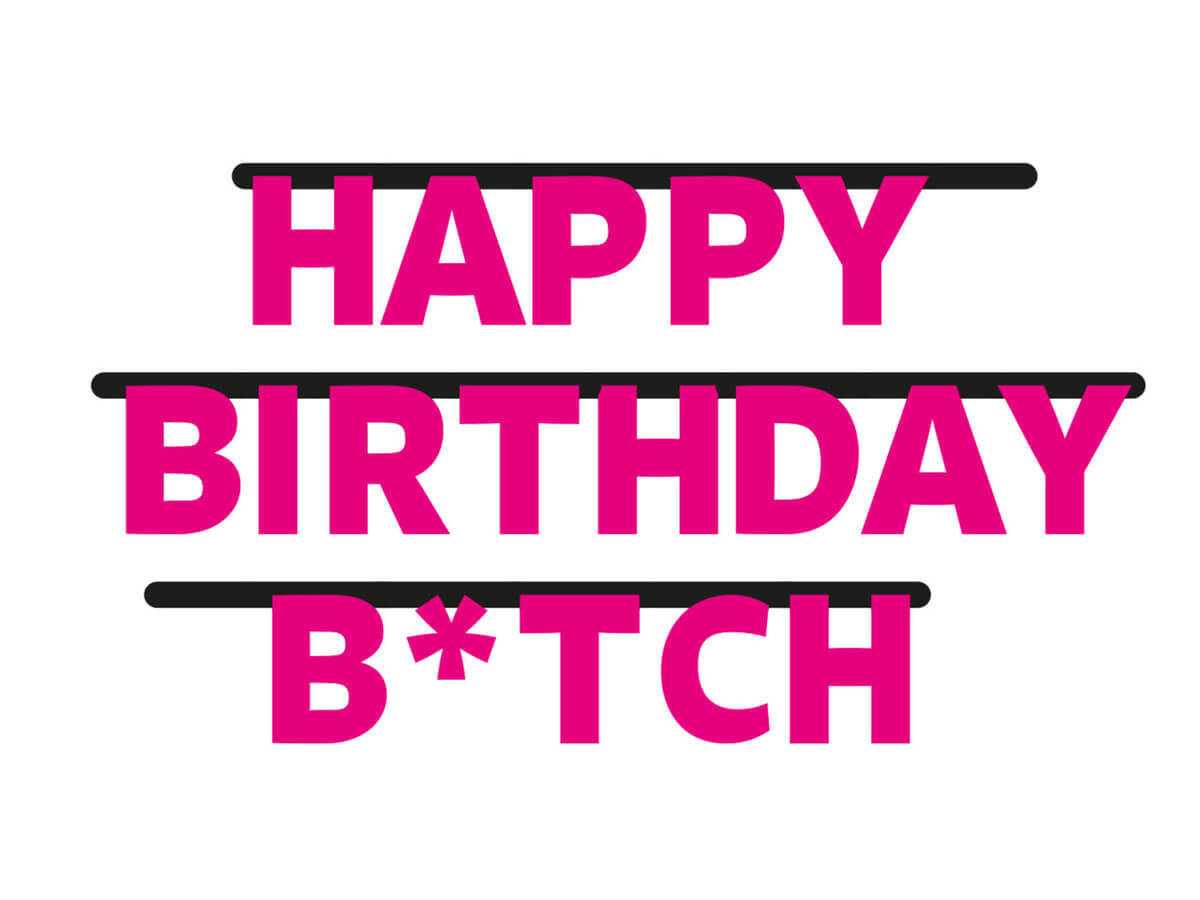 Baner Happy Birthday B*tch - 1 szt.