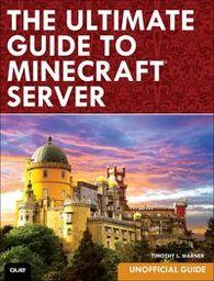 Minecraft Server kompletny przewodnik ZAKŁADKA DO KSIĄŻEK GRATIS DO KAŻDEGO ZAMÓWIENIA